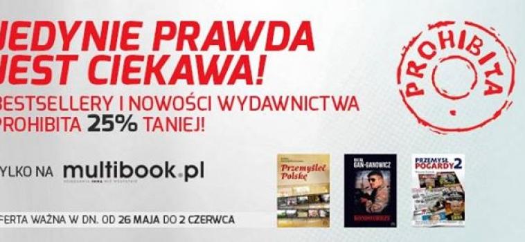 Ostatni dzień 25% obniżki cen książek Wydawnictwa prohibita