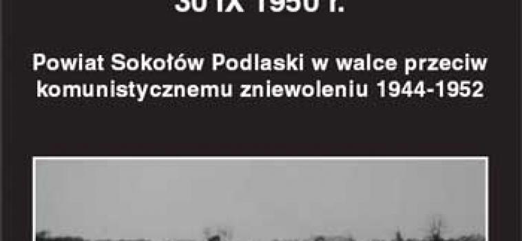 W rocznicę walki w Borychowie 30 IX 1950 r.