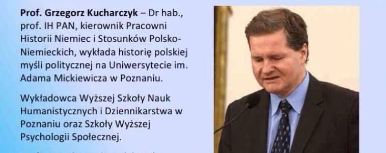 Niedziela (5 lutego) godz.16:00 Prof.Grzegorz Kucharczyk