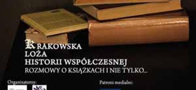 Środa (4 marca) godz.18:00 Krakowska Loża Historii Współczesnej
