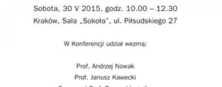 """Sobota (30 maja) godz. 10:00 Konferencja """"Co dalej z Polską?"""""""