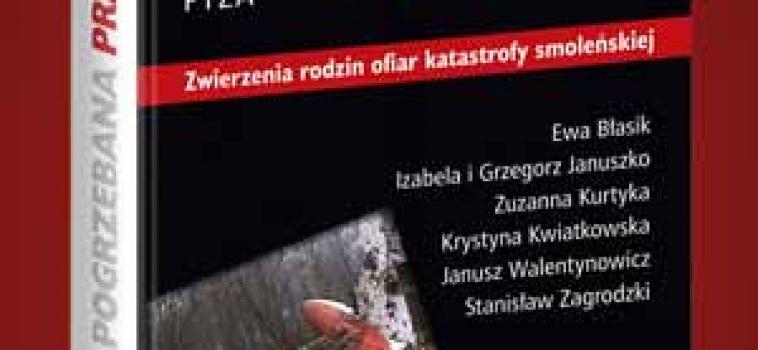 Środa (14 października) godz.18:00 Pogrzebana prawda – Zwierzenia rodzin ofiar katastrofy smoleńskiej