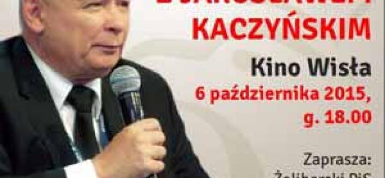 Wtorek (6 października) godz.18:00 Spotkanie z Jarosławem Kaczyńskim