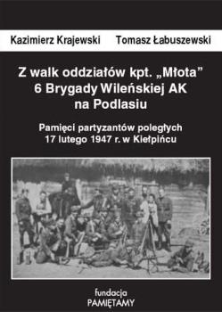 """Z walk oddziałów """"Młota"""" – Kazimierz Krajewski i Tomasz Łabuszewski"""