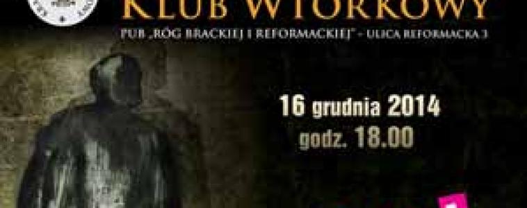 Wtorek godz.18:00 Krakowski Klub Wtorkowy