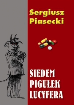Siedem pigułek Lucyfera – Sergiusz Piasecki