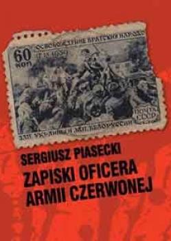 Sergiusz Piasecki – Zapiski oficera Armii Czerwonej